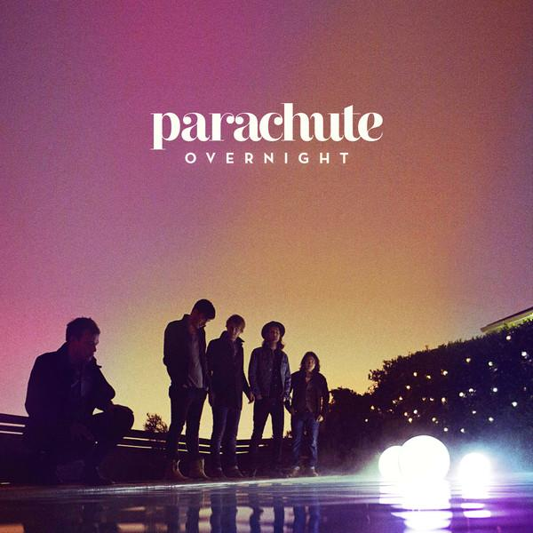 Parachute - Overnight (Album) by MusicPhani